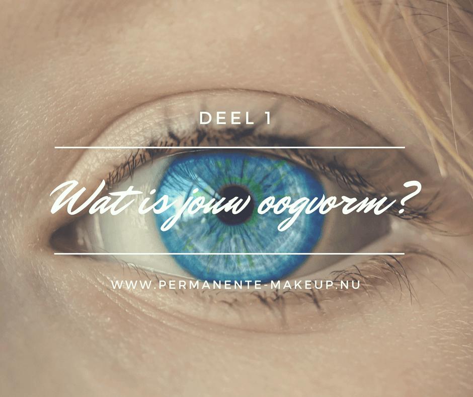 Wat is jouw oogvorm?